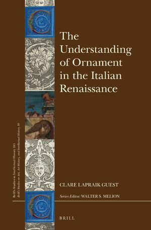 Cover The Understanding of Ornament in the Italian Renaissance