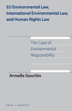 Cover EU Environmental Law, International Environmental Law, and Human Rights Law