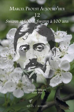 Cover <i>Swann</i> at 100 / <i>Swann</i> à 100 ans