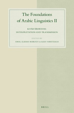 Cover The Foundations of Arabic Linguistics II