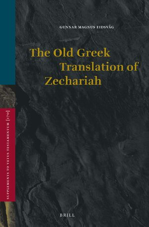 The Old Greek Translation of Zechariah