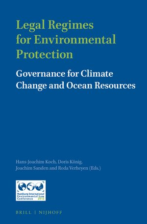 Legal Regimes for Environmental Protection