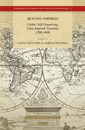 Cover Beyond Empires: Global, Self-Organizing, Cross-Imperial Networks, 1500-1800