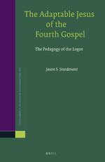 The Adaptable Jesus of the Fourth Gospel