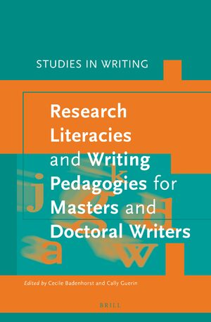 Cover Research Literacies and Writing Pedagogies for Masters and Doctoral Writers