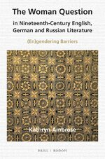 Cover The Woman Question in Nineteenth-Century English, German and Russian Literature