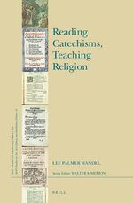 Reading Catechisms, Teaching Religion