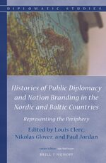Cover Histories of Public Diplomacy and Nation Branding in the Nordic and Baltic Countries