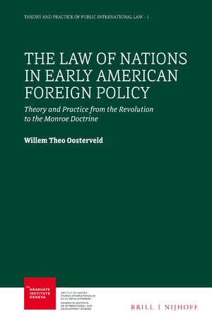 Cover The Law of Nations in Early American Foreign Policy