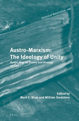 Cover Austro-Marxism: The Ideology of Unity