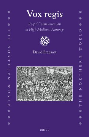 Cover Vox regis: Royal Communication in High Medieval Norway