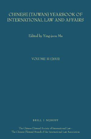 Cover Chinese (Taiwan) Yearbook of International Law and Affairs, Volume 31 (2013)