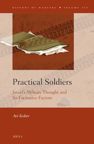 Cover Practical Soldiers: Israel's Military Thought and Its Formative Factors