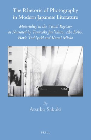 Cover The Rhetoric of Photography in Modern Japanese Literature