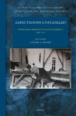 Cover Expectations Unfulfilled: Norwegian Migrants in Latin America, 1820-1940