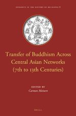 Cover Transfer of Buddhism Across Central Asian Networks (7th to 13th Centuries)