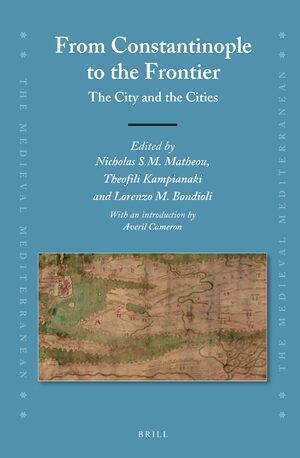 Cover From Constantinople to the Frontier: The City and the Cities