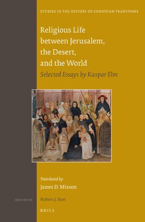 Cover Religious Life between Jerusalem, the Desert, and the World
