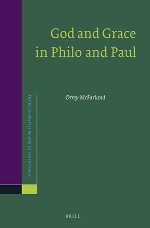 Cover God and Grace in Philo and Paul