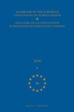 Cover Yearbook of the European Convention on Human Rights/Annuaire de la convention européenne des droits de l'homme, Volume 59 (2016)
