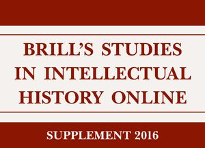 Cover Brill's Studies in Intellectual History Online, Supplement 2016