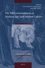 Cover The Ten Commandments in Medieval and Early Modern Culture