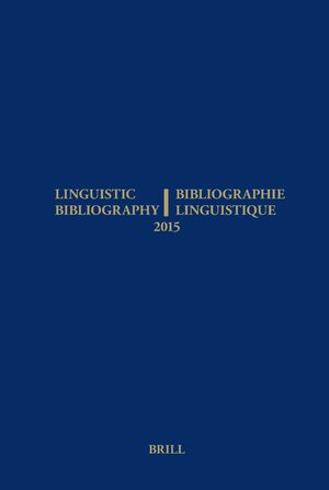 Linguistic Bibliography for the Year 2015 / / Bibliographie Linguistique de l'année 2015
