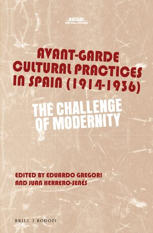 Cover Avant-Garde Cultural Practices in Spain (1914-1936)