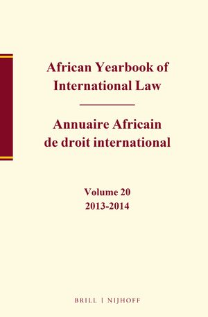 Cover African Yearbook of International Law / Annuaire Africain de droit international, Volume 20, 2013-2014