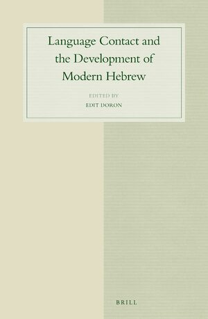 Cover Language Contact and the Development of Modern Hebrew