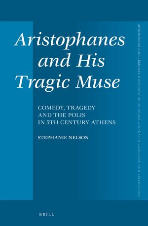 Cover Aristophanes and His Tragic Muse