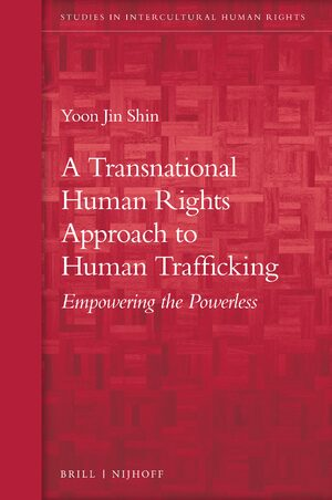Cover A Transnational Human Rights Approach to Human Trafficking