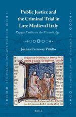 Cover Public Justice and the Criminal Trial in Late Medieval Italy