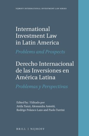 Cover International Investment Law in Latin America / Derecho Internacional de las Inversiones en América Latina