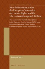 Non-Refoulement under the European Convention on Human Rights and the UN Convention against Torture