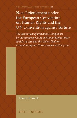 Cover Non-Refoulement under the European Convention on Human Rights and the UN Convention against Torture