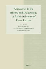 Cover Approaches to the History and Dialectology of Arabic in Honor of Pierre Larcher