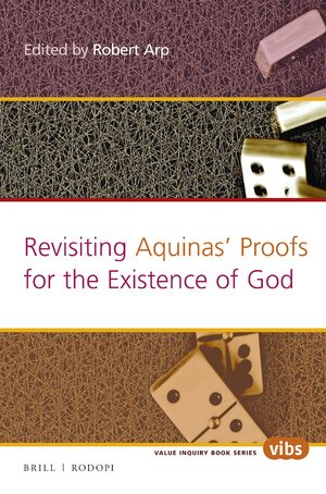 Cover Revisiting Aquinas' Proofs for the Existence of God.
