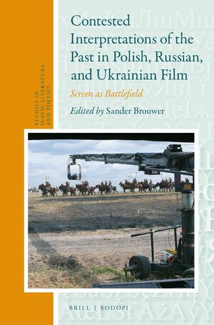 Cover Contested Interpretations of the Past in Polish, Russian, and Ukrainian Film