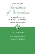 Cover The Foundations of Jurisprudence - An Introduction to Imāmī Shīʿī Legal Theory