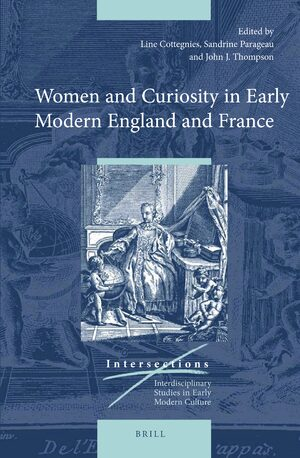 Cover Women and Curiosity in Early Modern England and France
