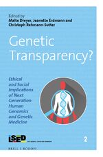 Cover Genetic Transparency? Ethical and Social Implications of Next Generation Human Genomics and Genetic Medicine
