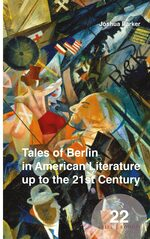 Cover Tales of Berlin in American Literature up to the 21st Century