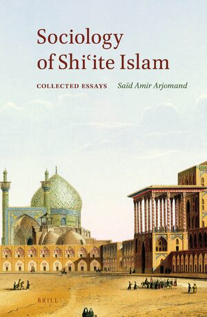Cover Sociology of Shiʿite Islam