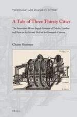A Tale of Three Thirsty Cities