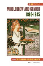 Cover Middlebrow and Gender, 1890-1945