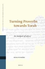 Cover Turning Proverbs towards Torah: an Analysis of 4Q525