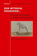 Cover Our Mythical Childhood... The Classics and Literature for Children and Young Adults