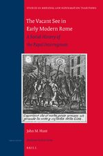 Cover The Vacant See in Early Modern Rome