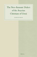 Cover The Neo-Aramaic Dialect of the Assyrian Christians of Urmi (4 vols)